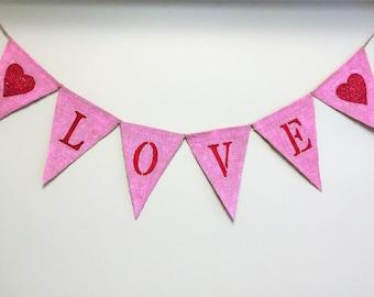 Valentine Burlap Banner,Love Burlap Banner,Wedding/Shower Burlap Banner,Valentine Garland,Love Garland,Love Banner,Heart Banner