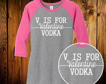 V is for Vodka Raglan shirt