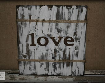 Whitewashed Wood Sign / Farmhouse Wood Sign / Country Decor / Rustic Wood Sign / Farmhouse Home Decor / Rustic Decor / Love Sign