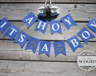 NAUTICAL BABY SHOWER - Ahoy it's a  Boy Banner - Baby Shower Banner -  It's A Boy - Baby Boy - Baby on Board - Boy Baby Shower Decorations