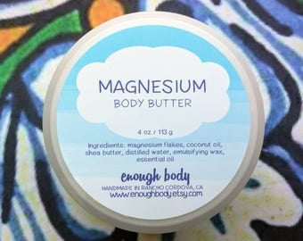 Magnesium Body Butter ~ Magnesium Cream  ~ Shea Body Butter ~ Body Butter with Magnesium ~ Sleepytime Lotion