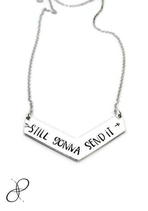 il_fullxfull.1275193450_hxwj still gonna send it necklace, hand stamped jewelry, chevron