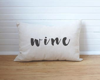 Wine Pillow Wine Gift Wine Cushion Wine Lover Gift Farmhouse Pillow Wine Time Riesling Gift Wine Quotes Gift for Mom Gift for Wife