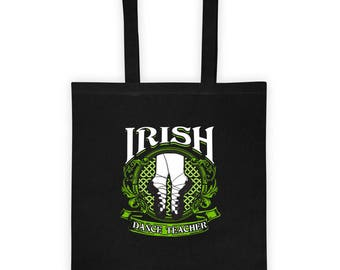 Irish Dance Teacher Dancing School Ireland Student Gift Daughter Dancer Feis School Travel Tote bag