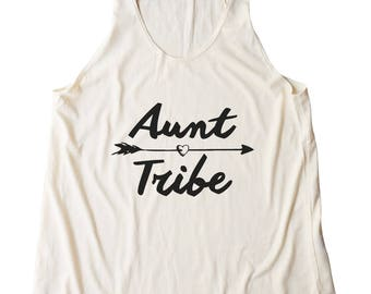 Aunt Tribe Shirt Teen Funny Tees Fashion Teenage Gift Tumblr Quote Shirt Graphic Women Shirt Racerback Shirt Women Tank Top Shirt Teen Shirt
