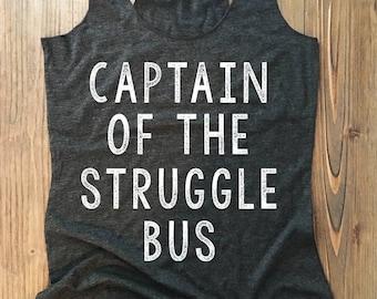 CAPTAIN - of the Struggle BUS - mom life tank.