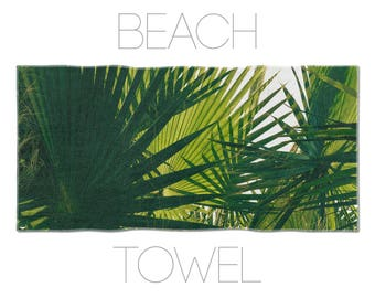 Tropical Towel, Palm Leaf Art, Green Beach Towels, Pool Towels, Cool Beach Towels, Photo Printed, Nature Decor