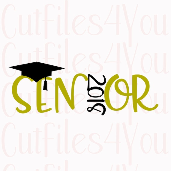 Senior Year Svg 2018 Graduation High School Senior