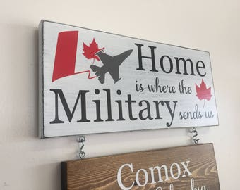 Home Is Where The Military Sends Us Hanging Wood Sign