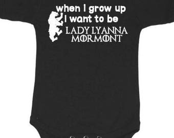 Game of thrones inspired 'when i grow up i want to be lady lyanna mormont' baby onesie