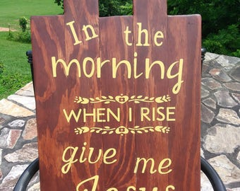In the morning Wood Sign