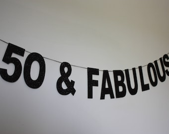 50 & Fabulous Banner, Black Glitter 50th Birthday Banner, 50th Birthday Decor, Black and Gold Party
