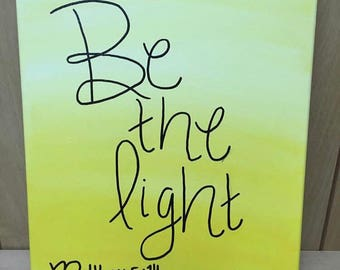 Be the Light Ombre canvas