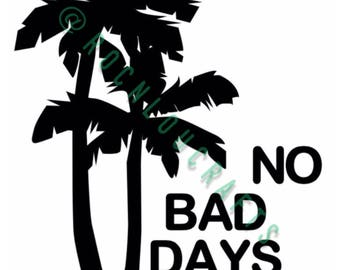 No Bad Days Decal, Vinyl