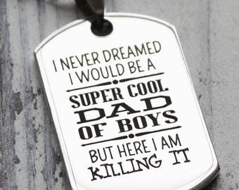 Super Cool Dad of Boys Personalized Engraved Dog Tag Necklace