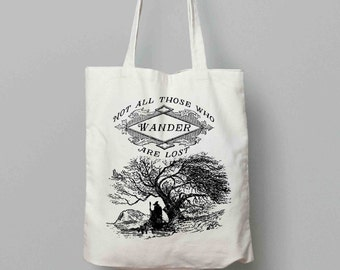 Not all those who wander are lost - J.RR. Tolkien Quote - Lord of the Rings - Canvas Tote Bag