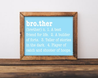 Brother Print, Brother Definition, Brother Wall Art, Big Brother, Little Brother, Boy's Room Wall Art, Boy's Room Decor, Boy's Room Art