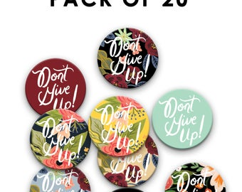 Pack of 20 38 mm/1.5 inch Don't Give Up Convention Pin Badges, Jehovah's Witnesses, JW Gift, Special Convention Gift, jw pins, jw.org pins