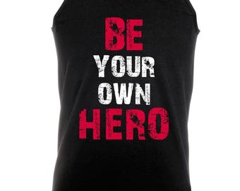 Be your own hero -  Bodybuilding Motivation Black Men's Clothing Workout Vest TOP MMA