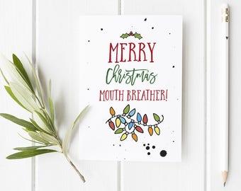 Stranger Things Inspired Christmas Card / Mouthbreather Card  Funny Christmas Card / Christmas Card For Friend / Christmas Card for Brother