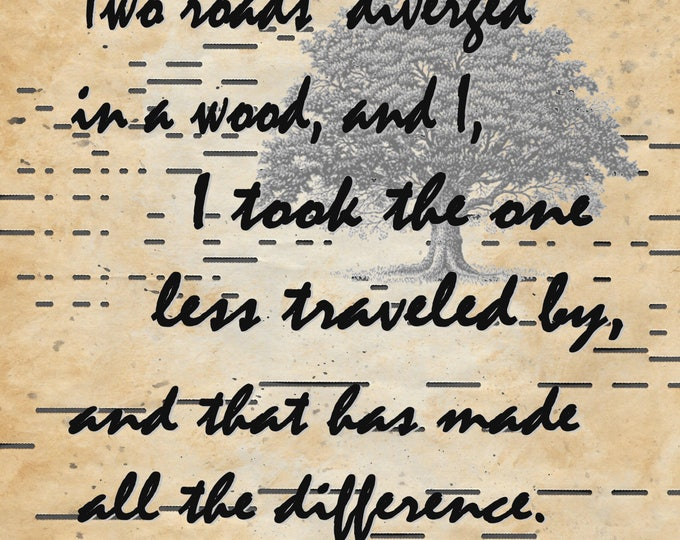 Two Roads Robert Frost less traveled quote on authentic antique player piano paper for wall decor LIT284