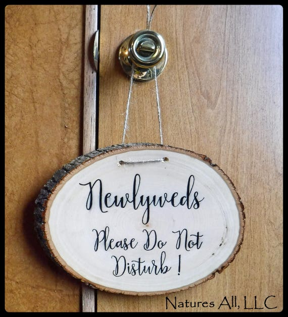 Wedding Sign/Newlyweds Do Not Disturb Sign/Hotel Door Sign/Rustic Wedding Sign/Bridal Shower Gift/Wood Slice Door Sign/Rustic Wedding Decor