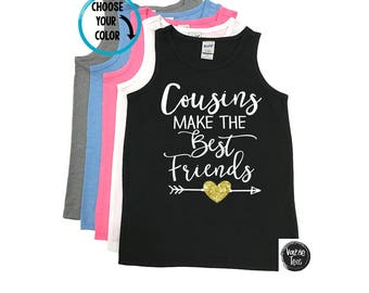 Cousins Make The Best Friends - Unisex Tank Tops - Cousins Shirts - Family Reunion - Summer Time - Matching Cousins - Best Friends - Besties