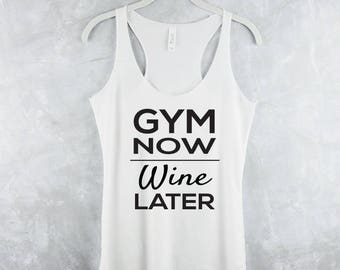 Workout Tank Top - Fitness Tank Top - Yoga Shirt - Gym Shirt - Workout Shirt - Fitness Tanks - Womens Tank Tops - Gym Now, Wine Later