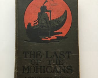Antique The Last of the Mohicans, J Fenimore Cooper, Victorian Last of the Mohicans, Victorian literature, native american book, 1900s book