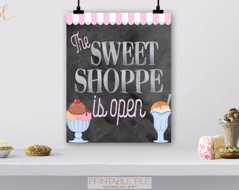 Sweet Shoppe Is Open Welcome Sign, Birthday Chalkboard, Ice Cream Parlor, First 1st, Back to School Party, Baby Shower, Milkshake, DIGITAL