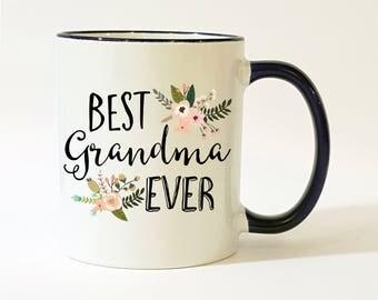 Best Grandma Ever Mug /  Grandma Mug / Grandma Coffee Mug / Granny Mug / Grandmother