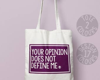 Your Opinion does not Define Me, shoulder bag, tote, gift for her, gift for women, activist gift, demonstration, she persisted, feminist