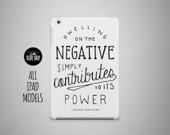 Positive Inspiration iPad Case iPad Mini Case iPad Air Case Shirley Maclain iPad Air 2 Case iPad 4 Case 3 iPad 4 Mini Case Tablet iPad Cover