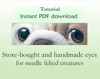 PDF Tutorial DIY Eyes for needle felted creatures Step by step How to Easy to follow Craft tutorial  Safety eyes Glass eyes