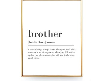 Brother Definition Print PRINTABLE GIFT for Brother Gift For Him Big Brother Birthday Gift Brother Meaning Brother Gift Ideas Brother Print
