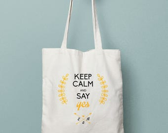 Tote custom cotton bag - Keep calm and say yes - tote bag wedding