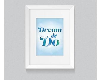 Dream & Do - Print