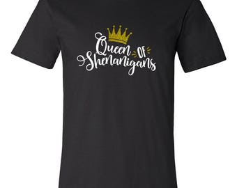 Shenanigans T Shirt, St. Patrick's Day Shirt, Queen of Shenanigans, Gold Glitter