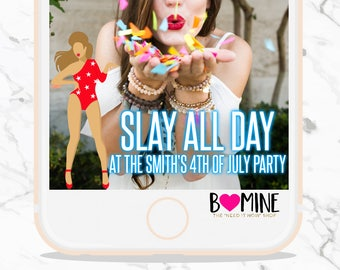 4TH OF JULY Snapchat Geofilter, Fourth of July Snapchat,It's Lit,  Usa Snapchat,Slay All Day, 4th of July Party, Custom Snapchat Geofilter,
