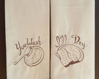 Set of 2 Cotton Dish Towels, Embroidered Kitchen Tea Towel Set, Flour Sack Towels, You wash I'll Dry Towels, Housewarming Gift, Couple Gift