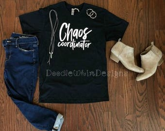 Chaos Coordinator - Mom Life - Graphic Tees - Woman's Tee - Gifts for Mom - Relaxed Fit