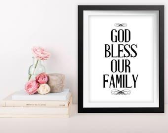 Printable Quote Art, 8x10 Printable Wall Art, God Bless Our Family Wall Art, Living Room Decor, Inspirational Quote, God Bless Our Family