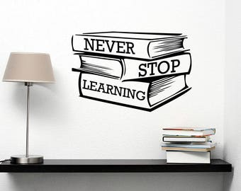 Never Stop Learning Motivational Quote Decal Vinyl Lettering Study Books Sticker Inspirational School Wall Art Library Classroom Decor ed5