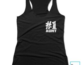 Aunt Gift | #1 Aunt | Best Aunt Shirt | Aunt Shirt | Best Auntie Ever | Auntie Shirt | Gift for Aunt | New Aunt | Racerback Tank