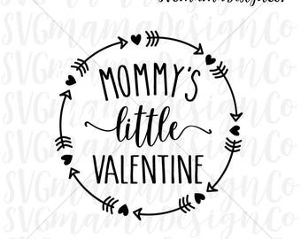 Mommy's Little Valentine SVG Baby Valentine SVG Cut File for Cricut and Silhouette