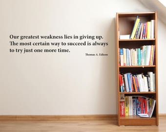 Our Greatest Weakness Wall Sticker Quote