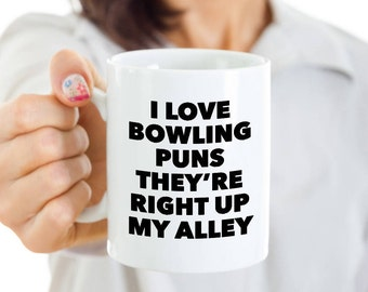 Bowling Pun Mug Coach Coffee Mug - I Love Bowling Puns They're Right Up My Alley Coffee Cup