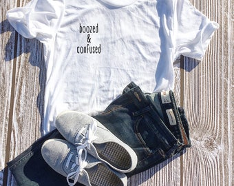 Boozed and Confused, Sunday Funday, Women Drinking Shirt, Vacation Shirt, Travel Shirt, Party Shirt, Beer Shirt, Wine Shirt,Friends Matching