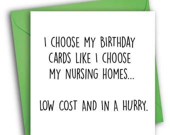Funny Birthday Card   Nursing Home Card