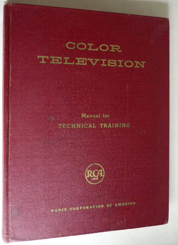 Color Television Theory-Equipment-Operation Manual Technical Training 1959 RCA Radio Corporation of America